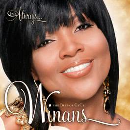 For Always: The Best Of CeCe Winans 2010 CeCe Winans