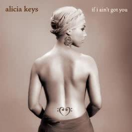 If I Ain't Got You - EP 2004 Alicia Keys