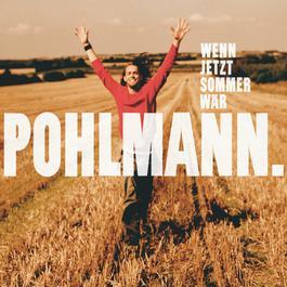 Wenn Jetzt Sommer Wär 2006 Pohlmann.
