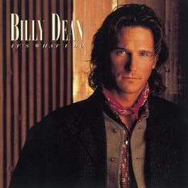 It's What I Do 1995 Billy Dean