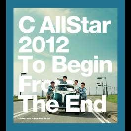 2012 To Begin from The End 2012 C AllStar