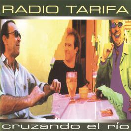 Cruzando El Rio 2013 Radio Tarifa
