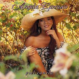 Piel Canela 1992 Angela Carrasco