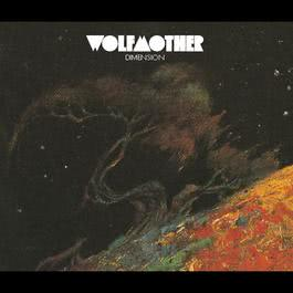 Dimension 2005 Wolfmother