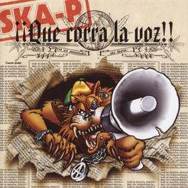 Que Corra La Voz 2002 Ska-P
