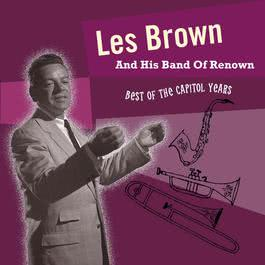 Best Of The Capitol Years 2001 Les Brown & His Band Of Renown