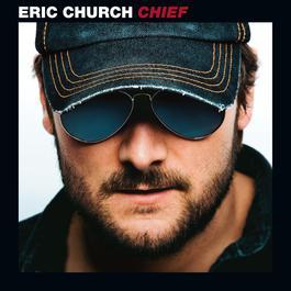 Chief 2011 Eric Church