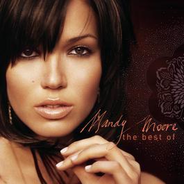 The Best of Mandy Moore 2004 Mandy Moore
