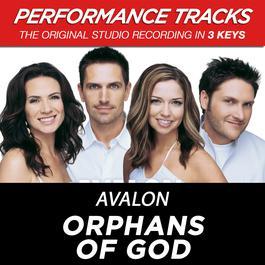 Orphans Of God 2009 Avalon
