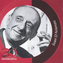 Coleccion Inolvidables RCA - 20 Grandes Exitos 2003 Juan D'Arienzo