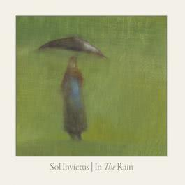 In the Rain 2015 Sol Invictus
