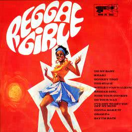 Reggae Girl 2017 Various Artists