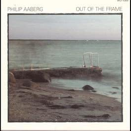 Out Of The Frame 1988 Philip Aaberg