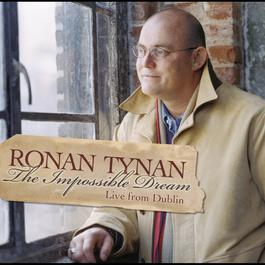 The Impossible Dream 2002 Ronan Tynan