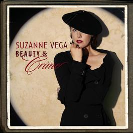 Beauty & Crime 2007 Suzanne Vega