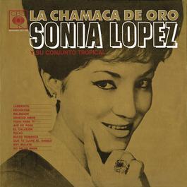 La Chamaca De Oro 2010 Sonia Lopez