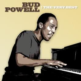 The Very Best 2005 Bud Powell