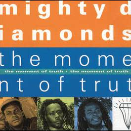 The Moment Of Truth 1992 Mighty Diamonds