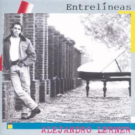 Entrelineas 1990 Alejandro Lerner