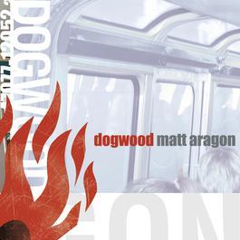 Matt Aragon 2001 Dogwood
