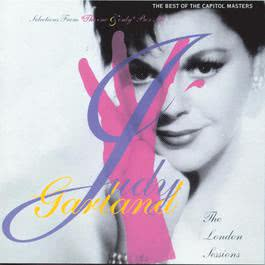 "The London Sessions: The Best Of The Capitol Masters (Selections From ""The One And Only"" Box Set) 1992 judy garland"