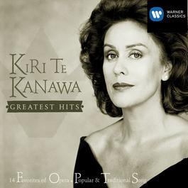 Greatest Hits 2005 Kiri Te Kanawa