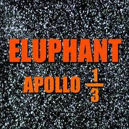 APOLLO 1/3 2011 Eluphant