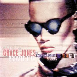 Private Life: The Compass Point Sessions 1998 Grace Jones