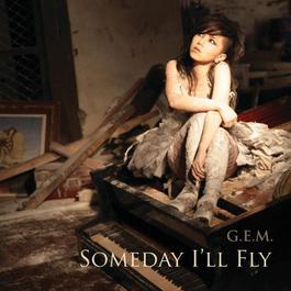 Someday I'll Fly 2015 G.E.M. 鄧紫棋
