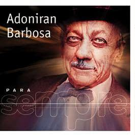 Para Sempre 2001 Adoniran Barbosa
