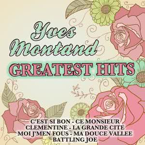 Yves Montand的專輯Yves Montand Greatest Hits