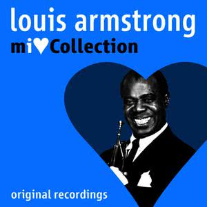 Louis Armstrong的專輯Mi Love Collection