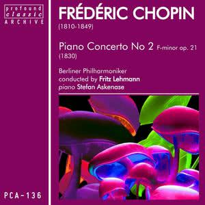 Fritz Lehmann的專輯Chopin: Piano Concerto No. 2 in F Minor, Op. 21