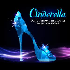 Hollywood Movie Theme Orchestra的專輯Cinderella: Songs from the Movies (Piano Versions)