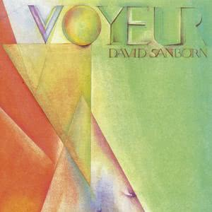 Voyeur 2006 David Sanborn