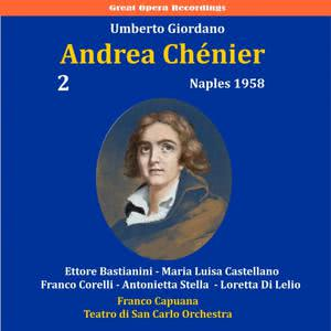 Antonietta Stella的專輯Giordano: Andrea Chénier, Vol. 2 [1958]