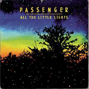 All The Little Lights 2013 Passenger