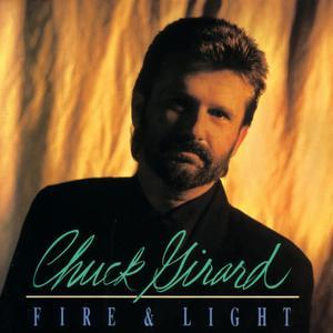Chuck Girard的專輯Fire & Light