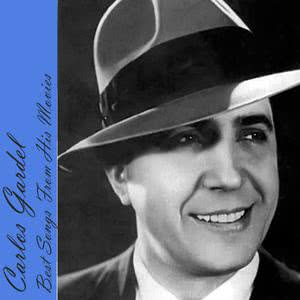 Carlos Gardel的專輯Best Songs From His Movies