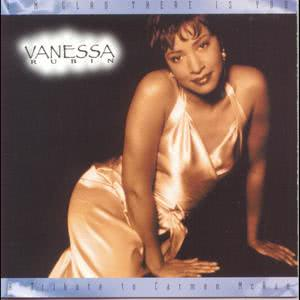 I'm Glad There Is You - A Tribute To Carmen McRae 1994 Vanessa Rubin