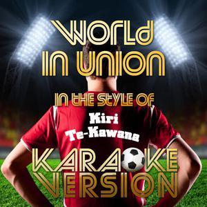 Karaoke - Ameritz的專輯World in Union (In the Style of Kiri Te-Kawana) [Karaoke Version] - Single