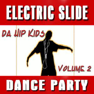 Electric Slide Dance Party, Vol. 2 (Special Edition)