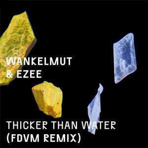 Ezee的專輯Thicker Than Water (FDVM Remix)