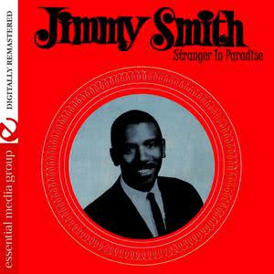 Jimmy Smith的專輯Stranger In Paradise (Digitally Remastered)