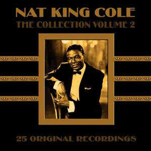Nat King Cole的專輯The Collection - Volume 2