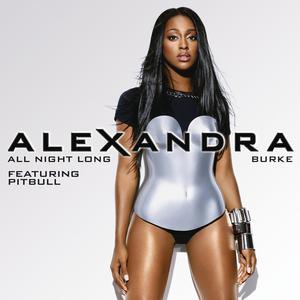 收聽Alexandra Burke的All Night Long (Cahill Club Mix)歌詞歌曲