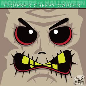 The Hit Co.的專輯Monsters of Halloween: Corpse's Creepy Carols