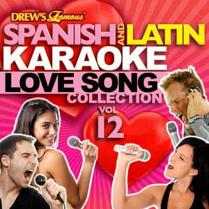 The Hit Crew的專輯Spanish And Latin Karaoke Love Song Collection, Vol. 12