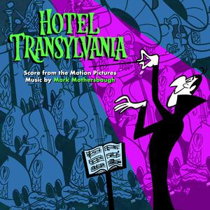 Mark Mothersbaugh的專輯Hotel Transylvania: Score from the Motion Pictures