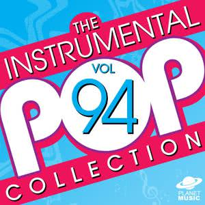 The Hit Co.的專輯The Instrumental Pop Collection, Vol. 94
